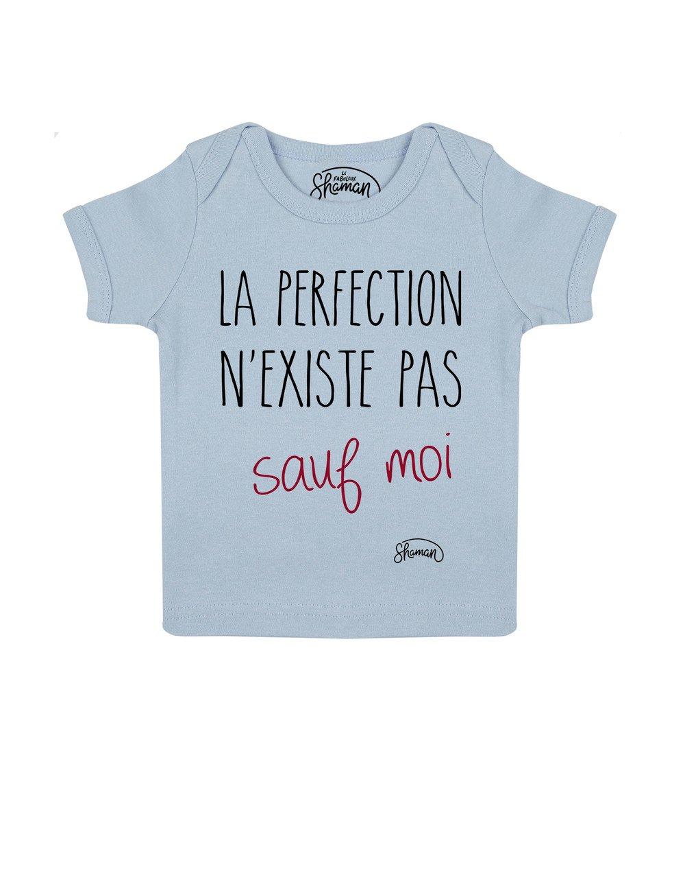 Tee shirt La perfection