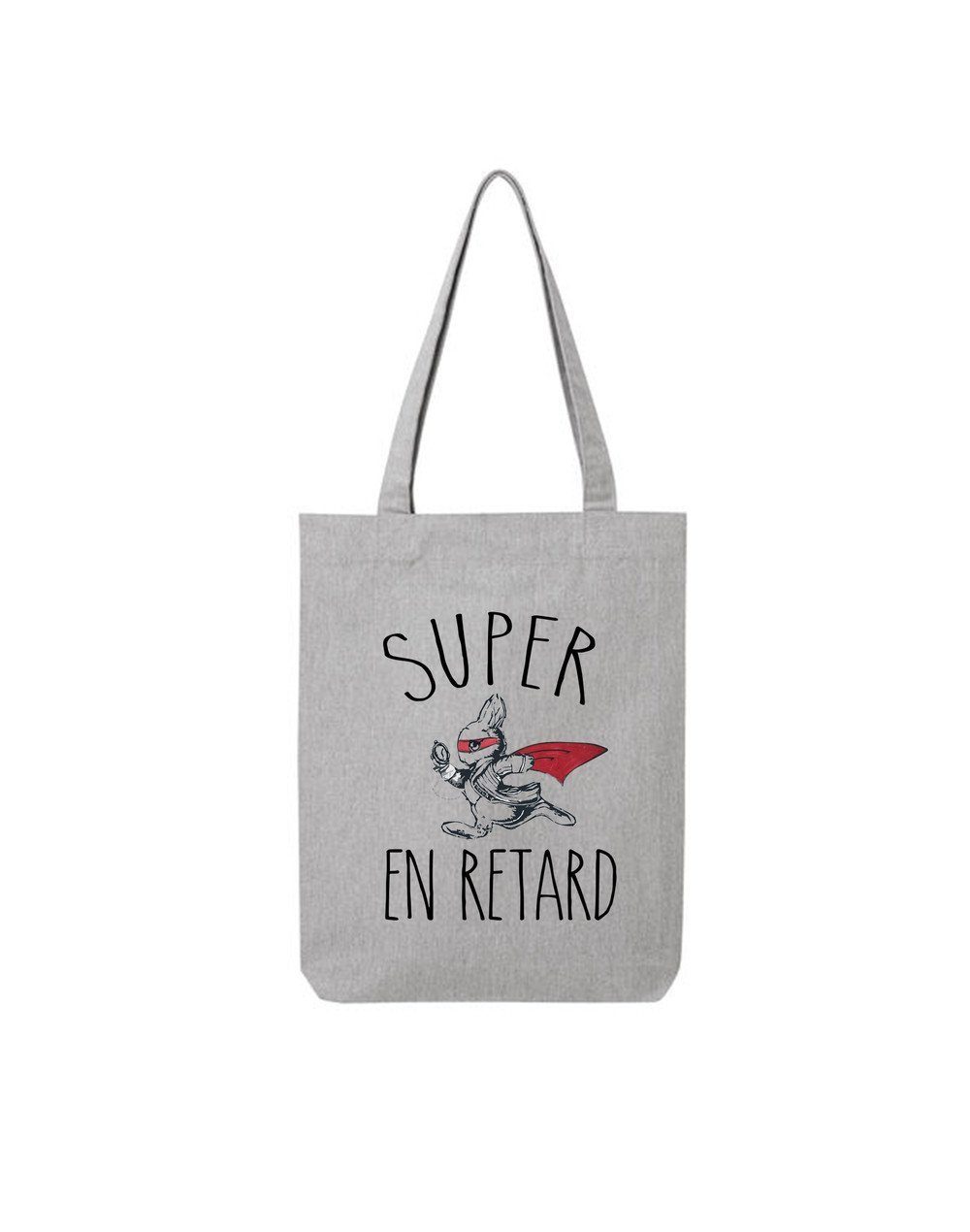 "Tote Bag ""Super en retard"""
