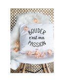 """Coussin """"Bouder passion"""""""