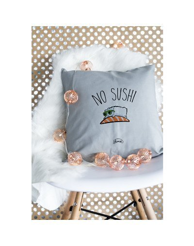 "Coussin ""no sushi"""