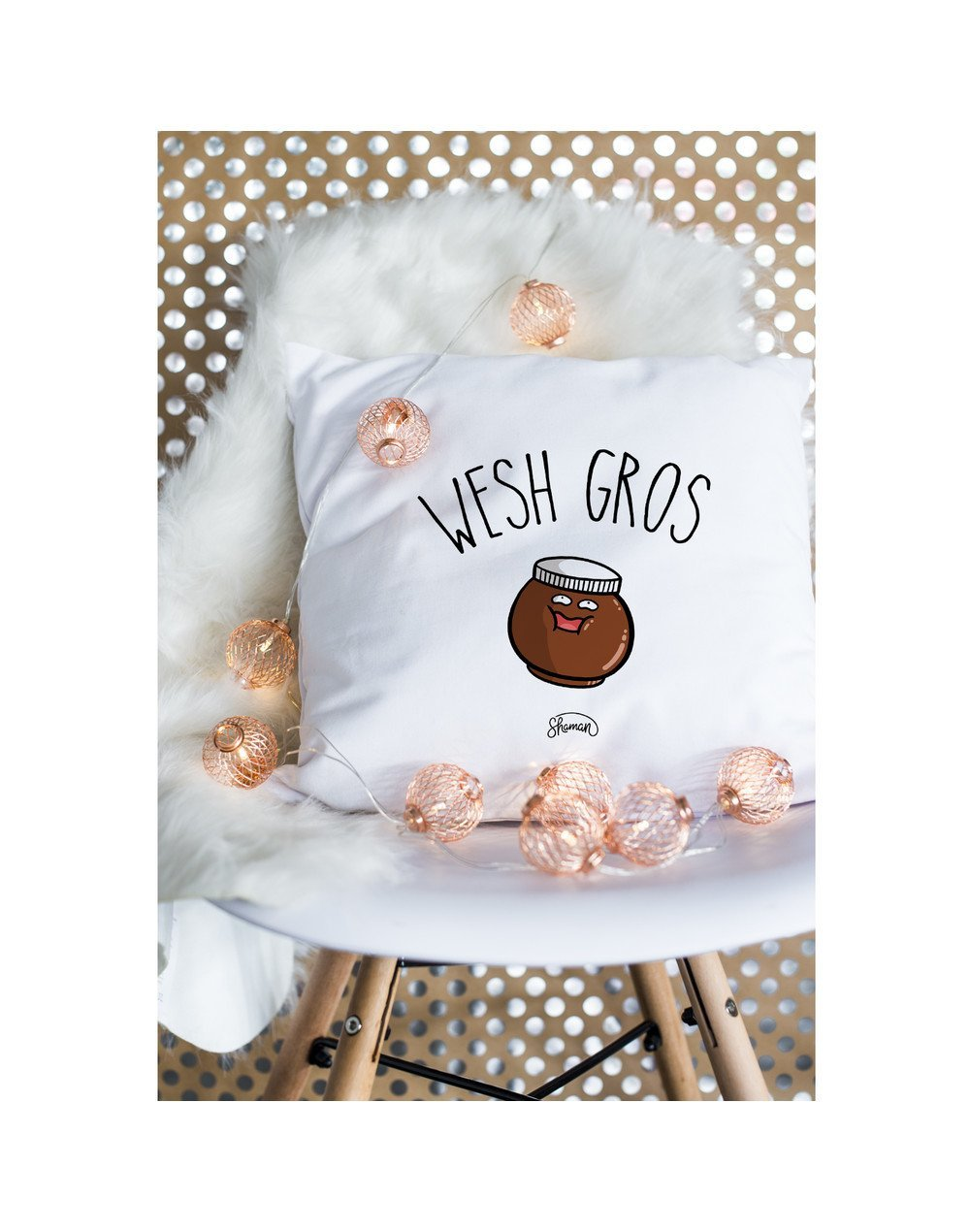"""Coussin """"Wesh gros"""""""