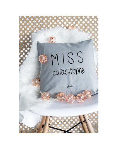 "Coussin ""Miss catastrophe"""