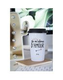 "Mugs Take Away ""Je m'aime d'amour"""