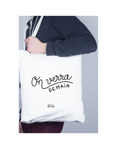 "Tote Bag ""On verra demain"""