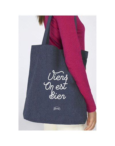 "Tote Bag ""Viens on est bien"""
