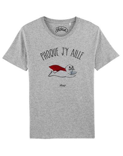 "Tee-shirt ""Phoque j'y aille"""