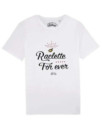 "Tee-shirt ""Raclette for ever"""