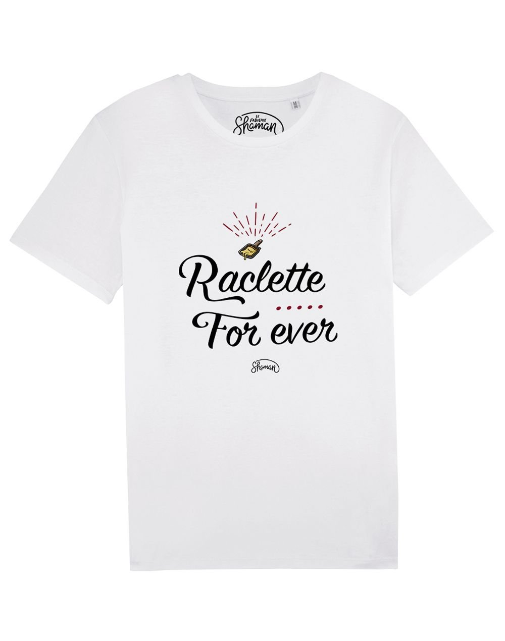 """Tee-shirt """"Raclette for ever"""""""