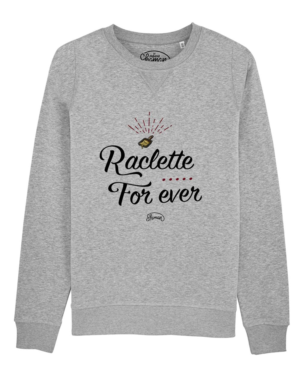 "Sweat ""Raclette Forever"""