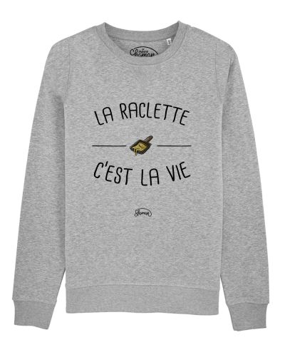 "Sweat ""Raclette vie"""