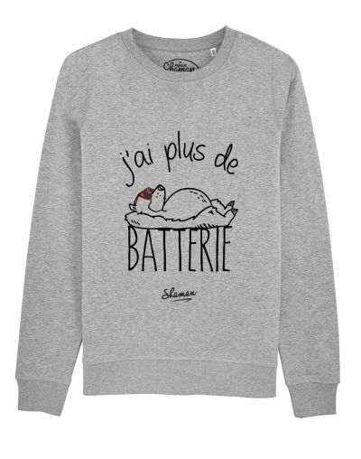 "Sweat ""J'ai plus de batterie"""