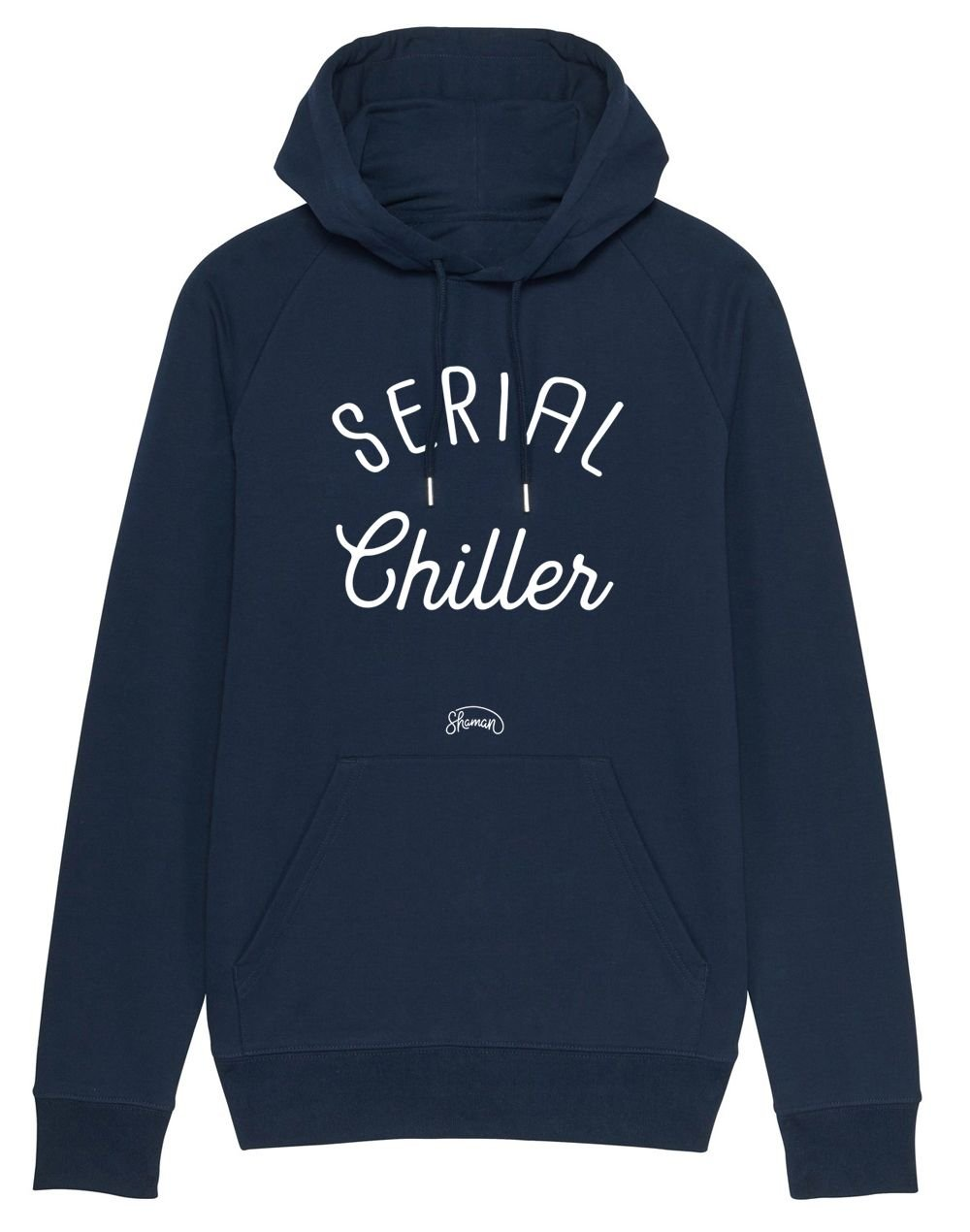 "Sweat capuche ""Serial chiller"""