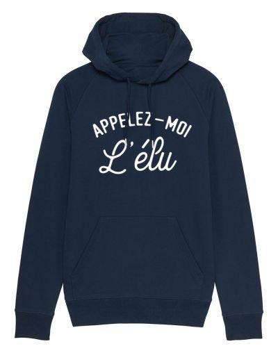 "Sweat capuche ""L'élu"""