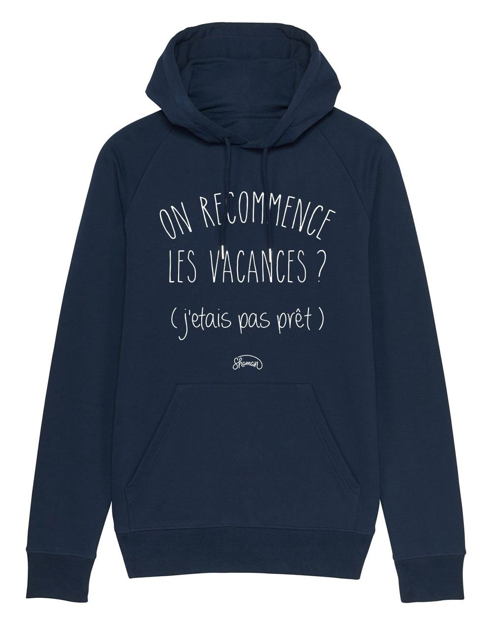 """Sweat capuche """"On recommence"""""""