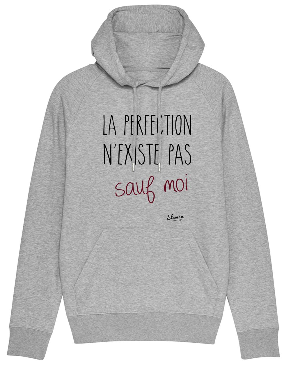 "Sweat capuche ""La perfection"""