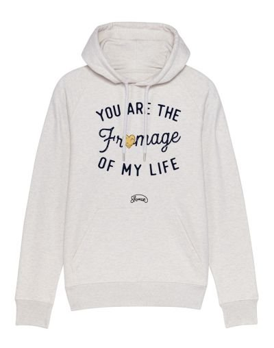 """Sweat capuche """"Fromage life"""""""