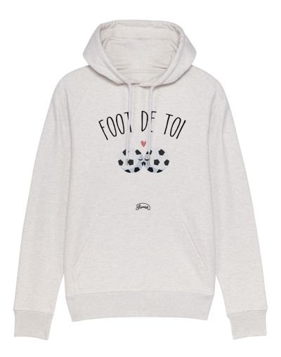 "Sweat capuche ""Foot de toi"""