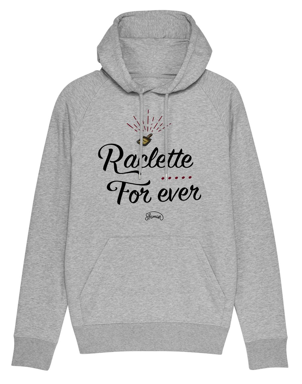 "Sweat capuche ""Raclette for ever"""
