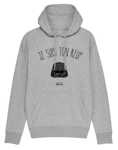 "Sweat capuche ""Ton reup"""