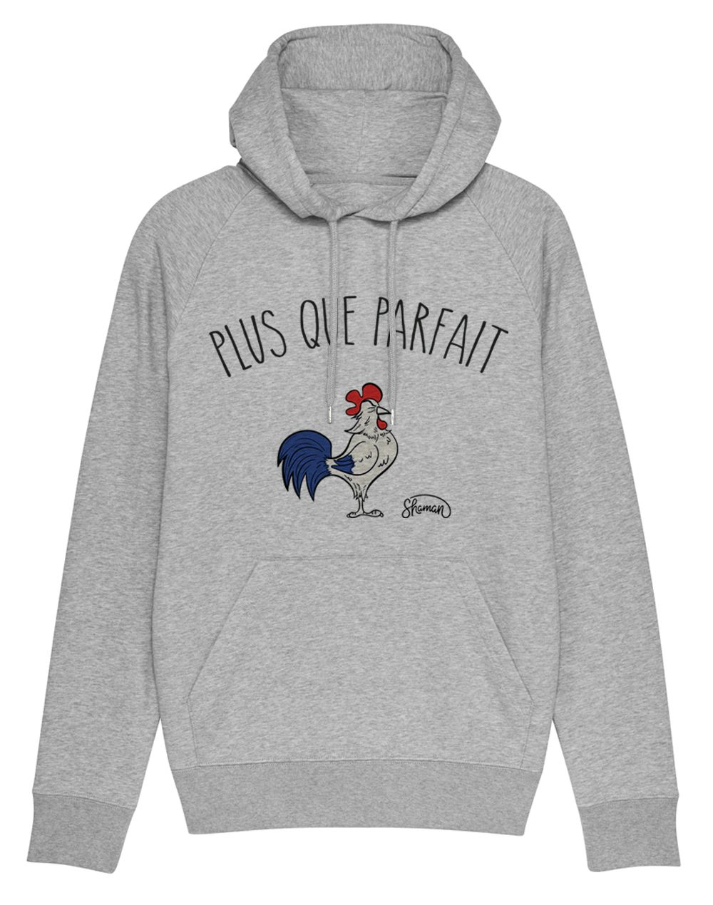 "Sweat capuche ""Plus que parfait"""