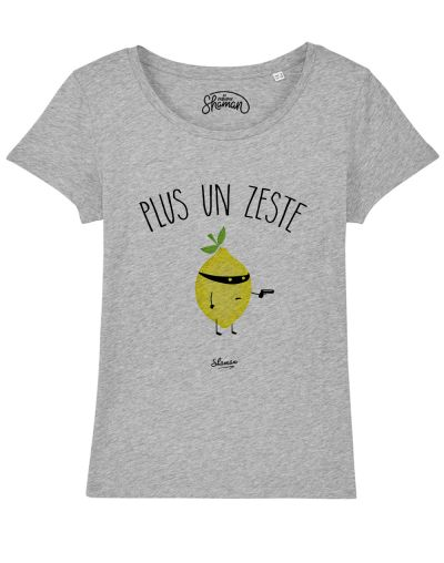 "T-shirt ""Plus un zeste"""