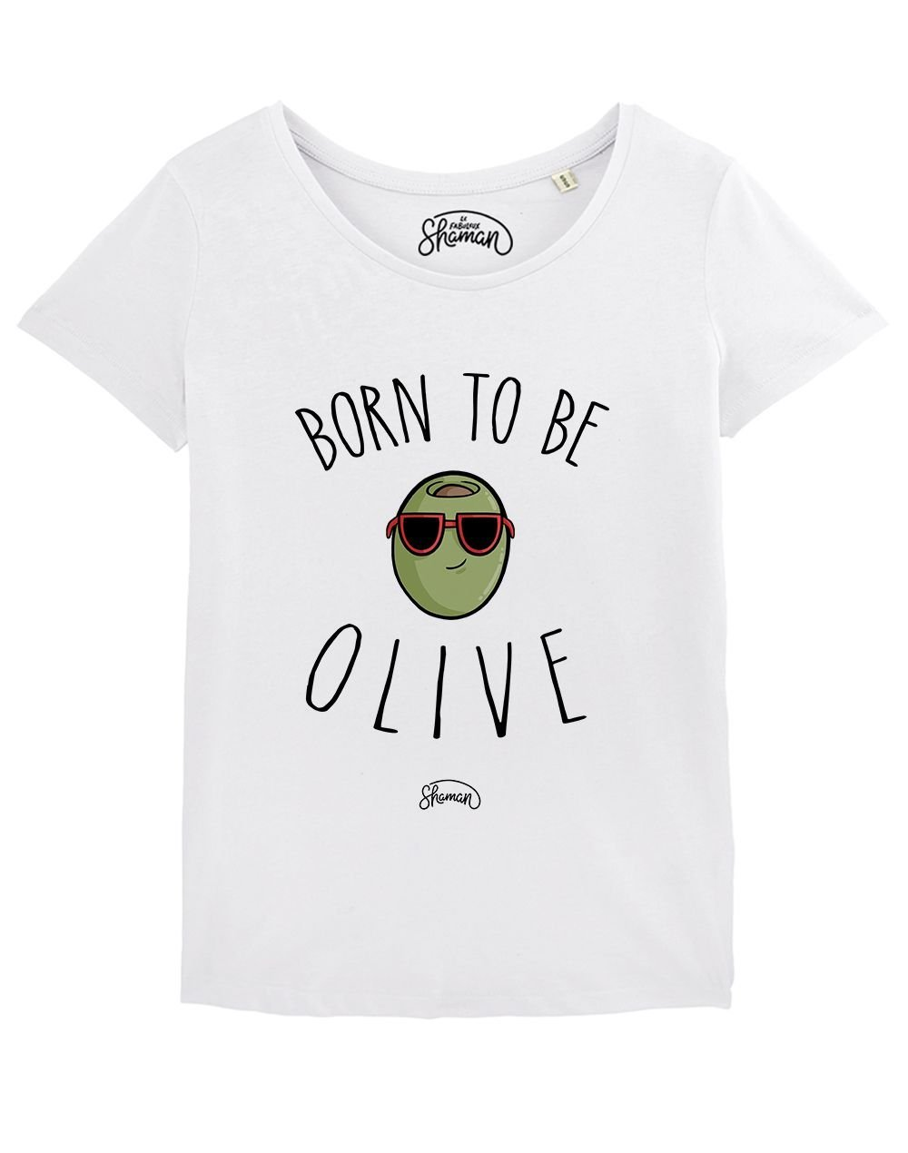 """T-shirt """"Born to be olive"""""""