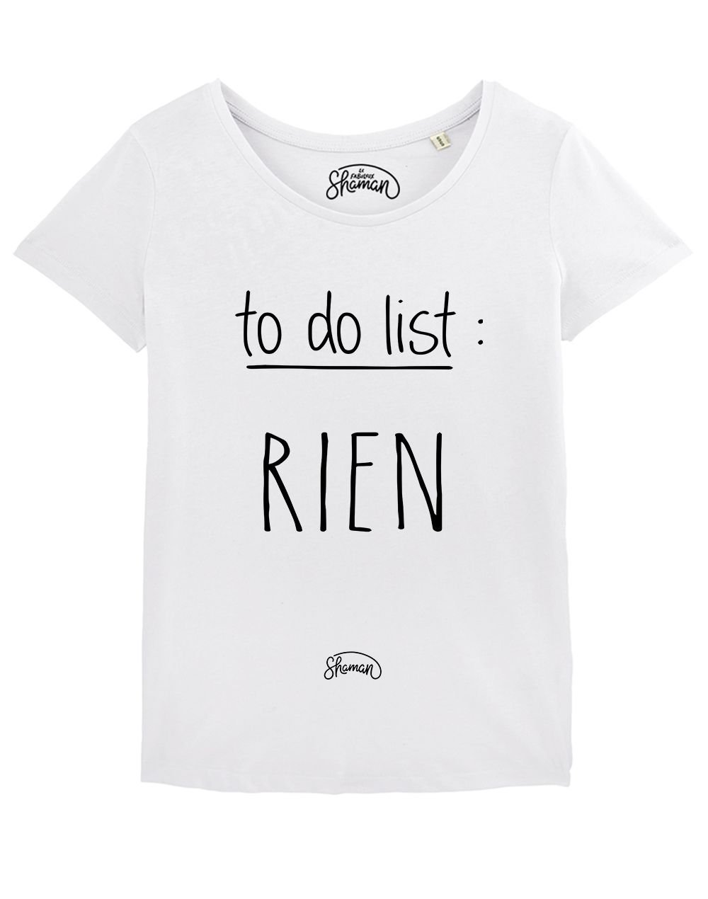 "T-shirt ""To do list : rien"""