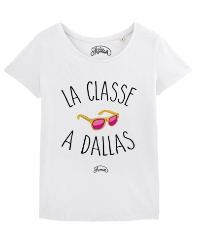 "T-shirt ""La classe à dallas"""