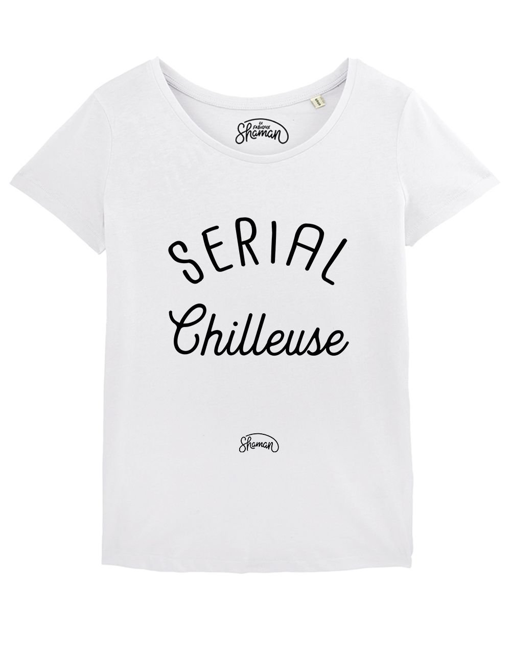 "T-shirt ""Serial chilleuse"""