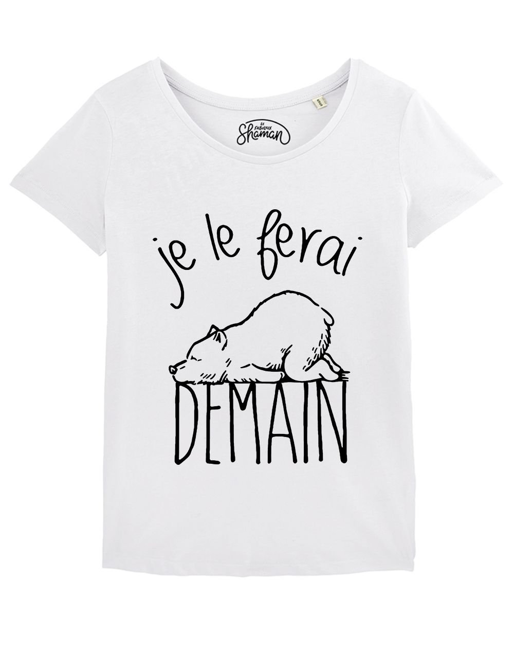 "T-shirt ""Je le ferai demain"""
