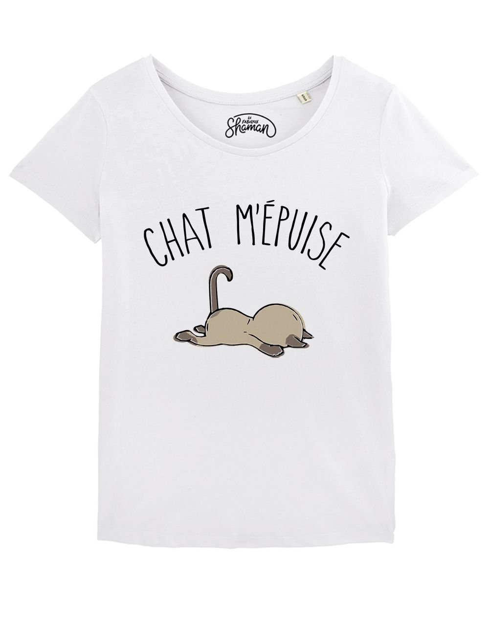 "T-shirt ""Chat m'épuise"""