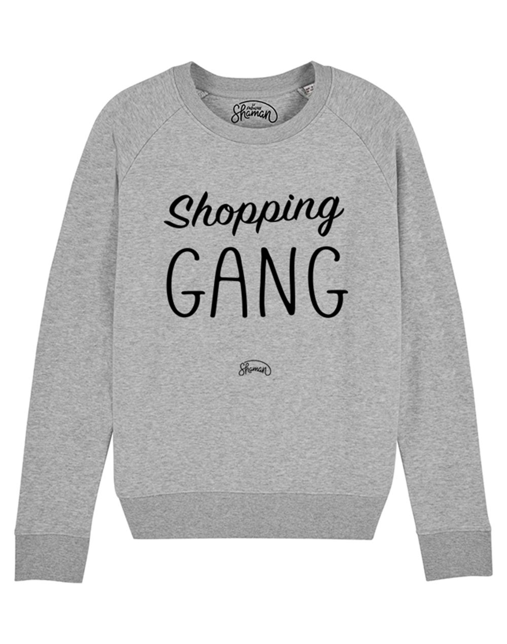 "Sweat ""Shopping gang"""