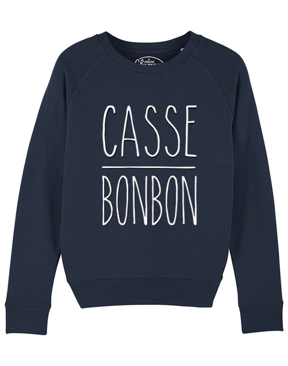 "Sweat ""Casse bonbon"""