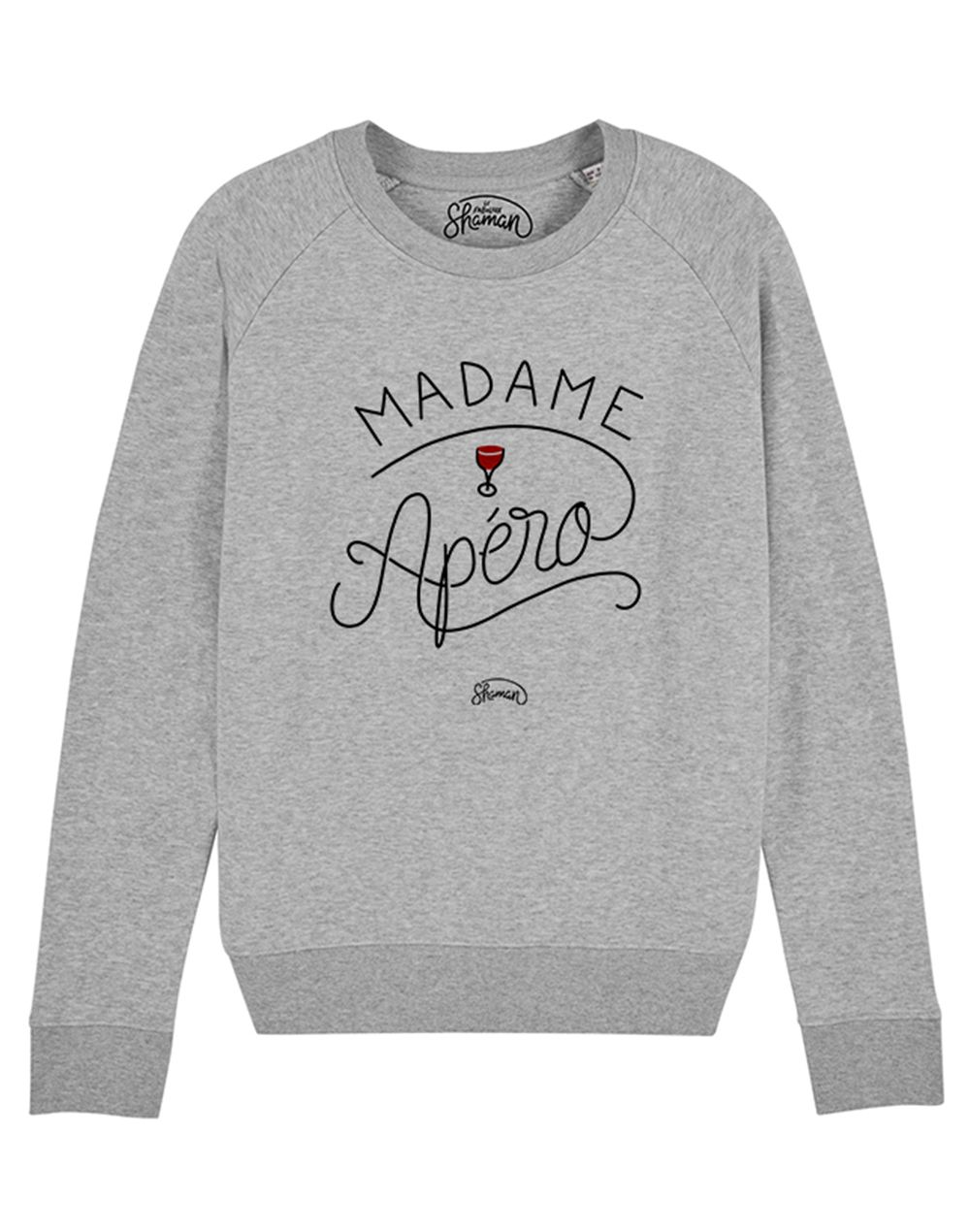 "Sweat ""Madame Apéro"""