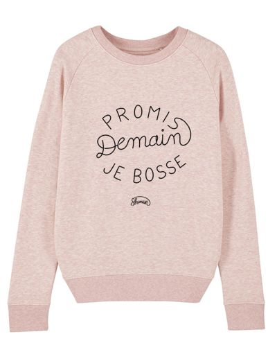 "Sweat ""Promis demain je bosse"""