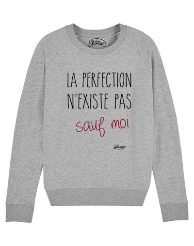 "Sweat "" La perfection n'existe pas sauf moi"""