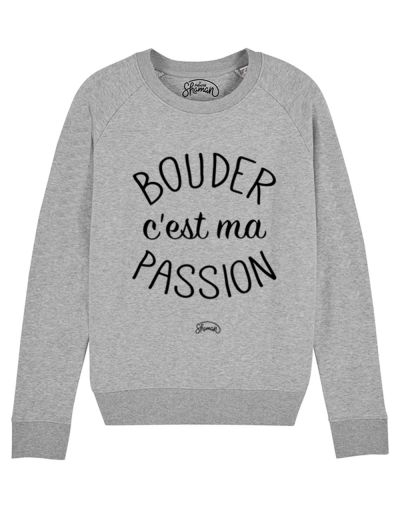 "Sweat ""Bouder passion"""