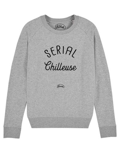 "Sweat ""Serial chilleuse"""