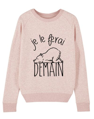 "Sweat ""Je le ferai demain Ours"""