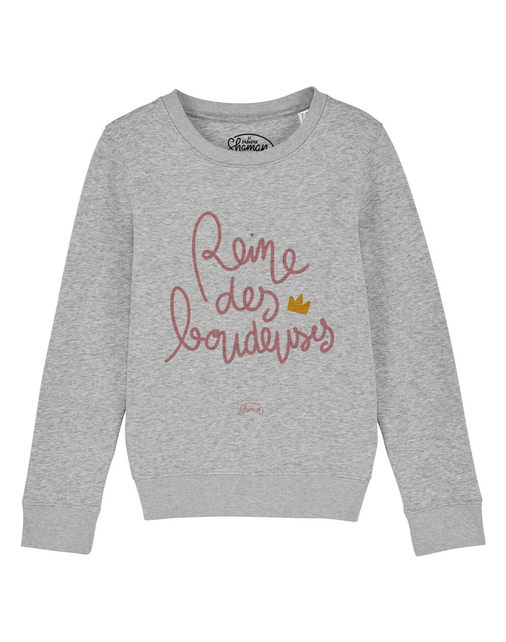 "Sweat ""Reine des boudeuses"""