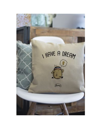 "Coussin ""I have a dream"""