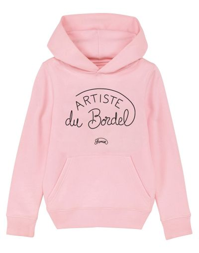 "Sweat capuche ""Artiste du Bordel"""