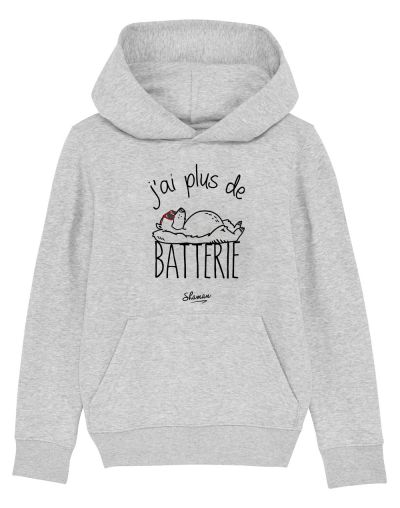 "Sweat capuche ""Plus de batterie"""