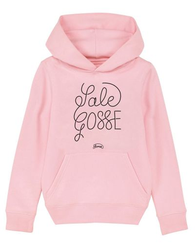 "Sweat capuche ""Sale gosse"""
