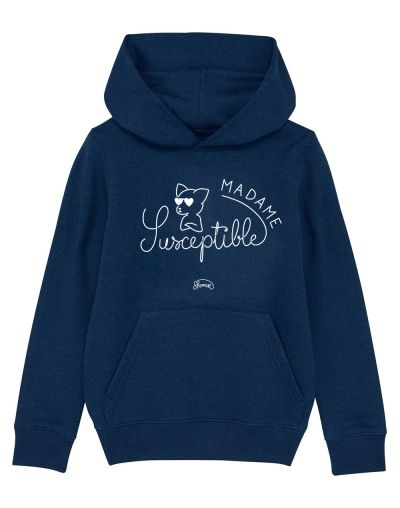 "Sweat capuche ""Madame Susceptible"""