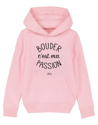 "Sweat capuche ""Bouder passion"""