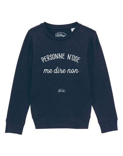 """Sweat """"Personne n'ose"""""""