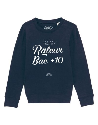 "Sweat ""Raleur bac+10"""