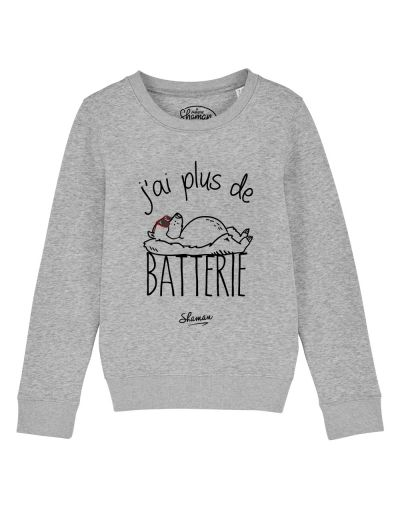 "sweat ""plus de batterie"""