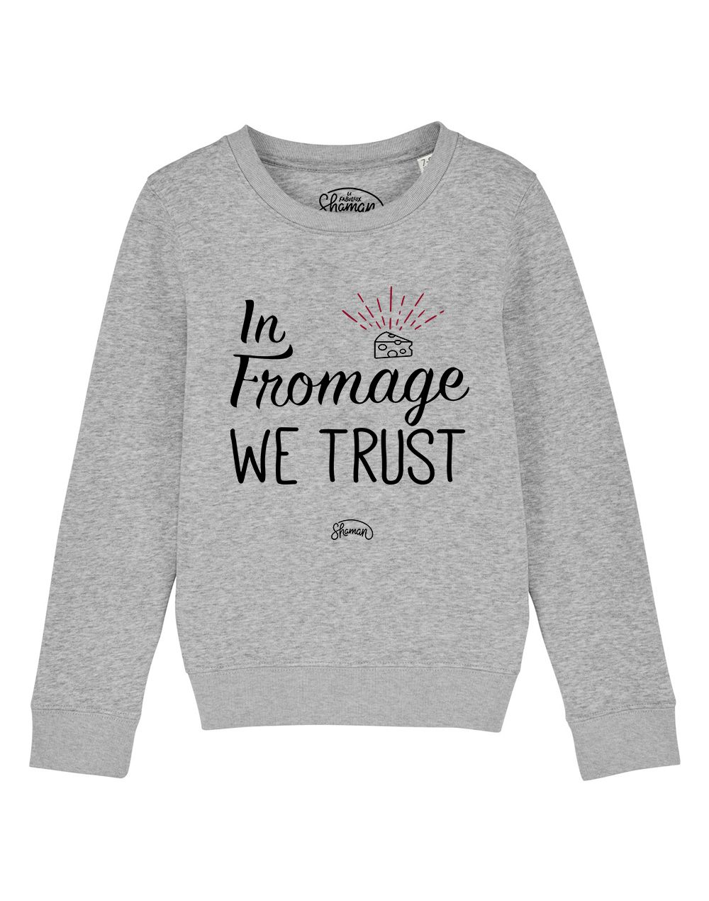 "Sweat ""Fromage trust"""